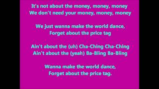 Price Tag (Lyrics) by Jessie J Ft. B.o.b