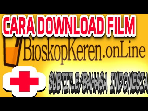 CARA DOWNLOAD FILM DI BIOSKOPKEREN + SUBTITLE INDONESIA