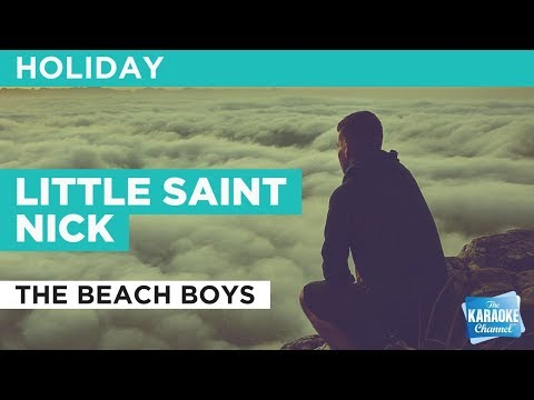 "Little Saint Nick in the Style of ""The Beach Boys"" with lyrics (no lead vocal)"