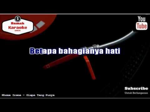 Karaoke Rhoma Irama - Siapa Yang Punya