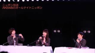 AKB48のオールナイトニッポン 2014年6月11日 『AKB48シアターから生放送...