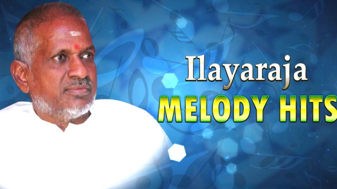 Ilayaraja Melody Hits Collection