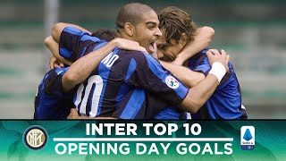 INTER TOP 10 SERIE A OPENING DAY GOALS 🇮🇹⚫🔵