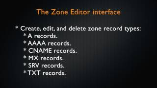 cPanel Tutorial - The Zone Editor Interface thumbnail