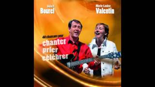Marie-Louise Valentin, Hubert Bourel - Marie, flambeau de nos prières