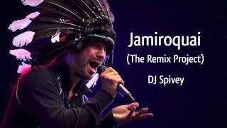 Jamiroquai (The Remix Project) (A Funk, Rare Groove, Acid Jazz, House Mix) by DJ Spivey