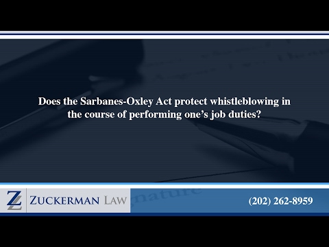 Does the Sarbanes-Oxley Act protect whistleblowing in the course of performing one's job duties?
