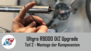 Ultegra R8000 Di2 Upgrade Montage der Komponenten