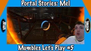 Keep on Keeping on! - Portal Stories: Mel - Mumbles Let