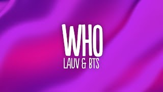 Lauv - Who () feat. BTS