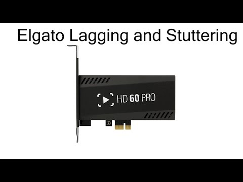 Elgato HD60 PRO Lagging and Stuttering - YouTube