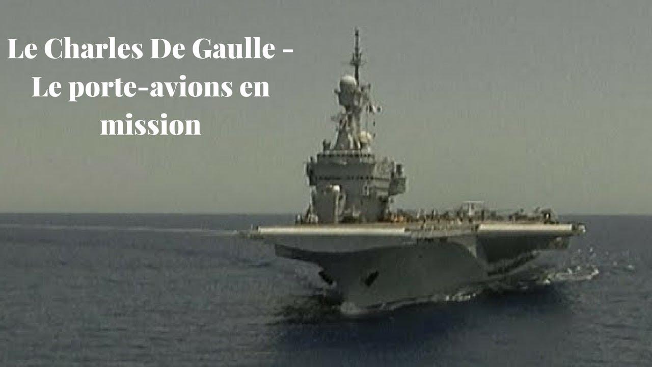 Le Charles De Gaulle - Le porte-avions en mission - Immersion