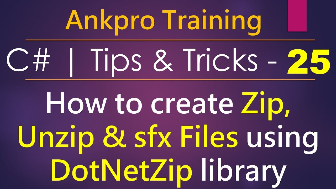 C# tips and tricks 25 - How to Zip, Unzip and create sfx files using  DotNetZip nuget library
