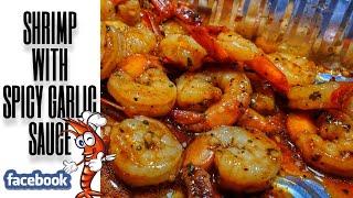 Shrimp with Spicy Garlic Sauce / Shrimp Recipe