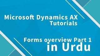 Microsoft Dynamics AX 2012 Forms