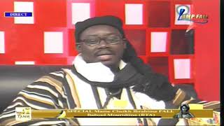 Emission Speciale Mame Cheikh Ibrahima Fall sur Lamp Fall TV Vidéo Complète