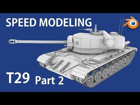 Blender Speed Model  - T29 heavy tank Pt. 2