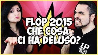 FLOP 10 VIDEOGIOCHI 2015: LE DELUSIONI!