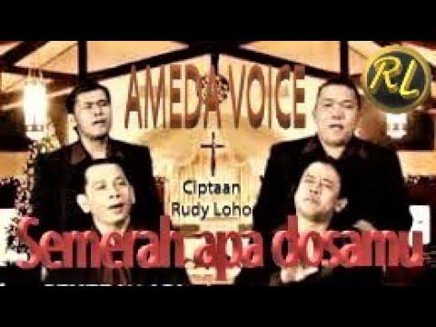 SEMERAH APA DOSAMU - Cipt: Rudy Loho - by Ameda Voice (Lagu Rohani Kristen)