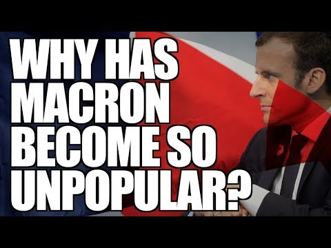 Why is Macron so Unpopular?