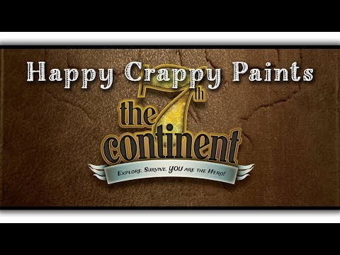 Happy Crappy Paints The 7th Continent