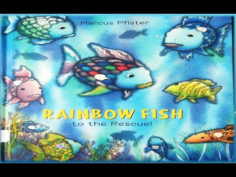 Rainbow Fish To The Rescue! L Marcus Pfister L Read-A-Loud L Bedtime Stories L Best Kids' Storybook