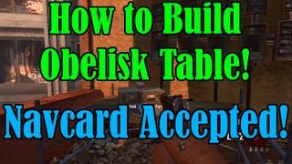 Black Ops 2 Zombies | How To Build Obelisk Table + Navcard Accepted (bo2 Die Rise Nav Card Tutorial)