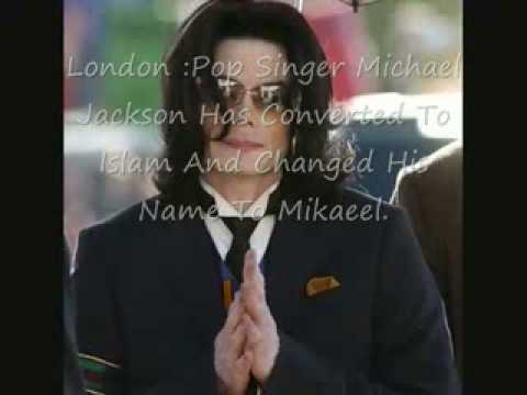 Michael Jackson has converted to Islam on 21st November 2008- (Secret behind)-Full story