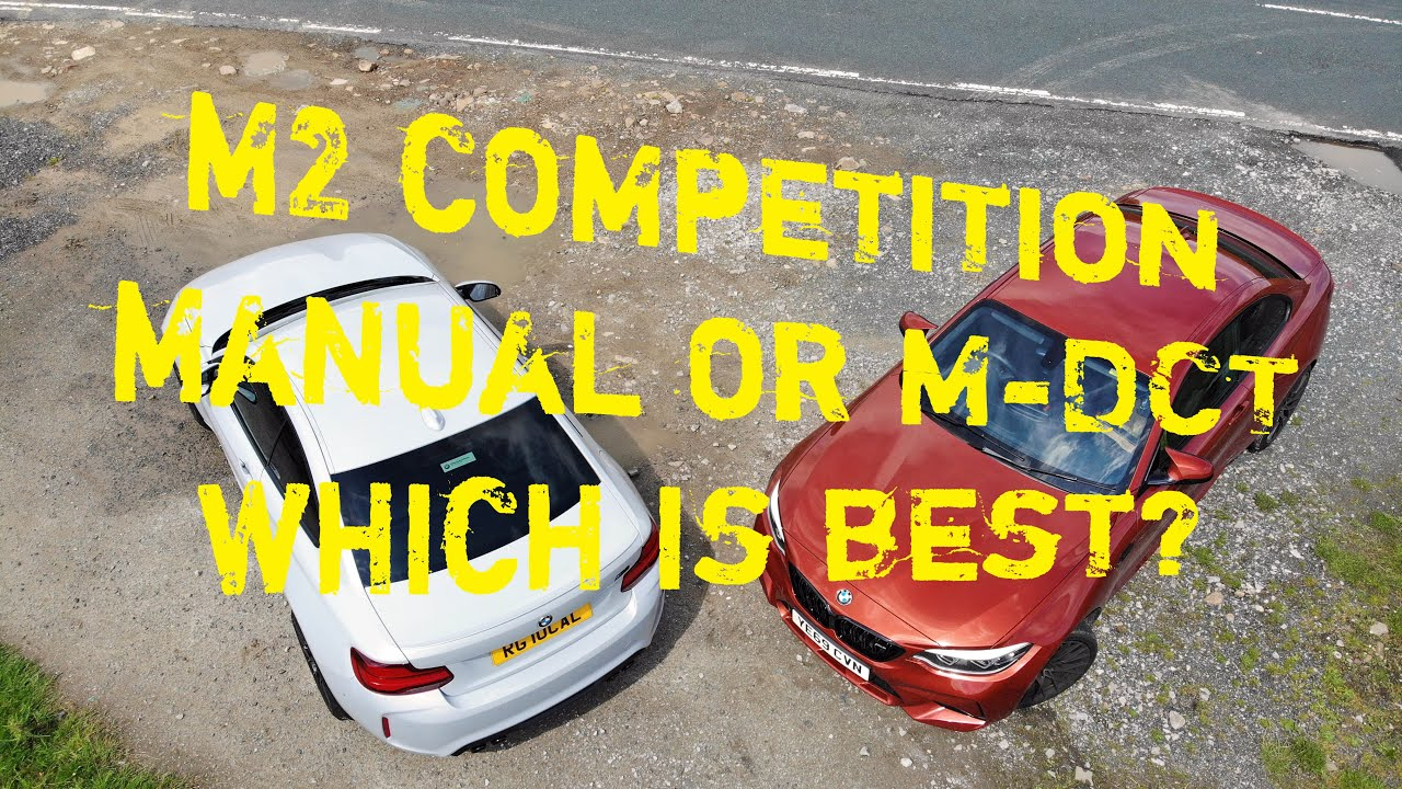 M2 Competition -  Manual or M-DCT - Which is Best?