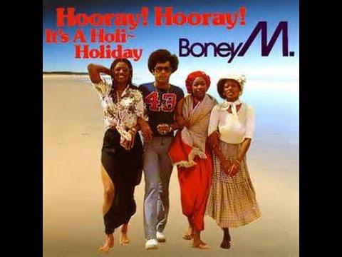 Boney M ~ Hooray! Hooray! It's a Holi-Holiday  (1979) mp3