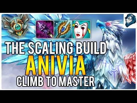 THE SCALING ANIVIA BUILD - Climb to Master | League of Legends