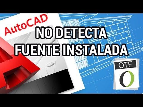 Autocad no detecta una fuente instalada www.informaticovitoria.com
