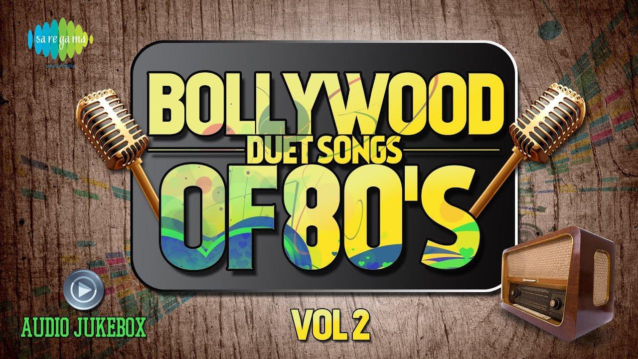 Bollywood Evergreen Filmy Duet Songs Of 80's Volume- 2 (Audio Juke Box)