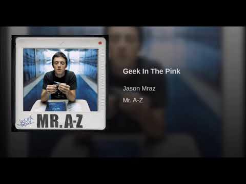 Jason Mraz  - Geek In The Pink 1hr Loop