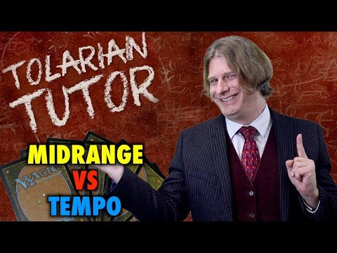 Tolarian Tutor: Midrange vs Tempo Decks - A Magic: The Gathering Study Guide
