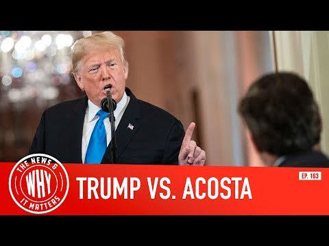 Donald Trump Crushes CNN's Jim Acosta l The News & Why It Matters Ep. 163