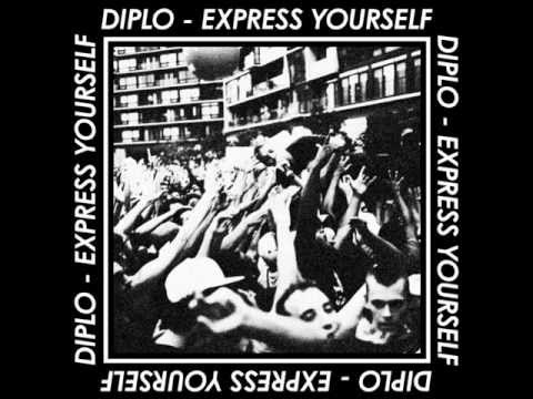 Diplo Express Yourself (Gent & Jawns Remix)