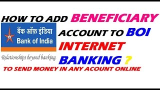 How to Add Beneficiary Account to BOI Internet Banking | To send Money in any Account in INDIA