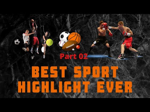 Best Highlight Sport Ever Part 2