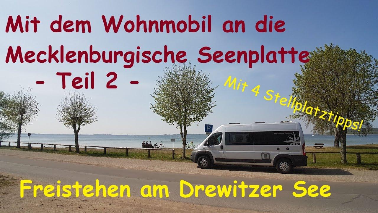 Mit dem Wohnmobil an die Mecklenburgische Seenplatte  Teil 10  Freistehen  am Drewitzer See