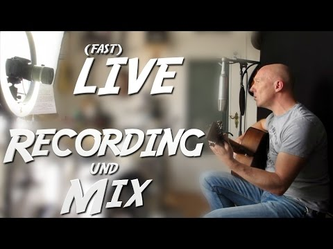 Live-Recording & Mix: Singer Songwriter-Session | Mix Tutorial Deutsch | Recording-Blog