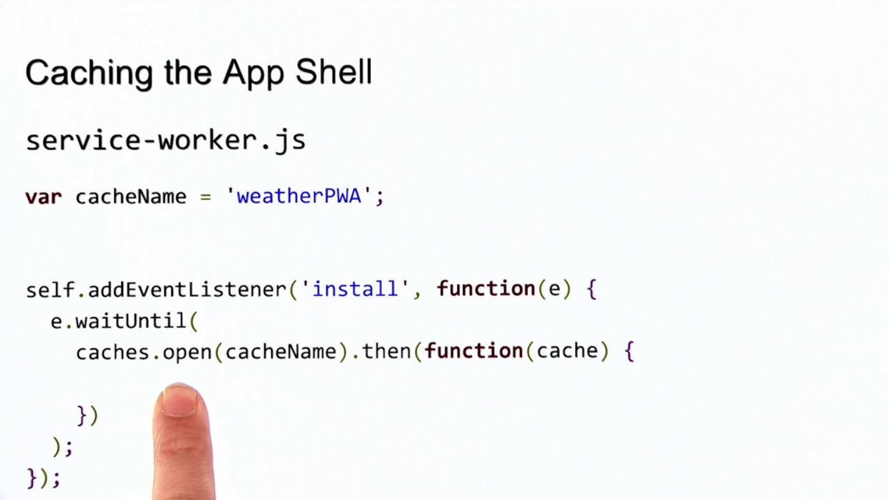 Caching The App Shell On Install Youtube