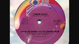Carrie Lucas - Show Me Where You
