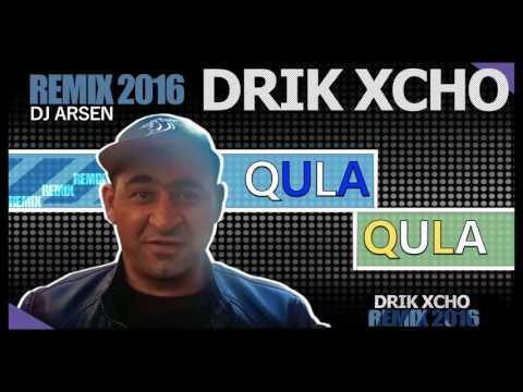 Drik Xcho - Qula Qula (Dj Arsen Remix) 2016 NEW!!!