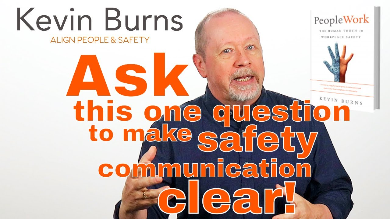 Ask This One Question To Make Safety Communication Clear