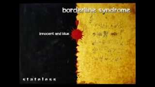 borderline syndrome - innocent and blue