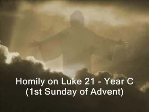 homily on luke 21 1st sunday of advent year c youtube. Black Bedroom Furniture Sets. Home Design Ideas