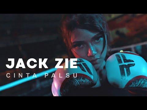 JACK ZIE - Cinta Palsu [OFFICIAL MUSIC VIDEO]