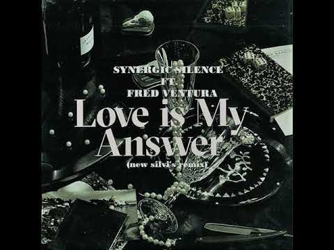 Synergic Silence ft. Fred Ventura - Love is my Answer ( Italo Disco)
