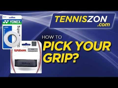 How To Pick Your Grip?